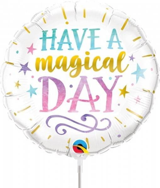 "Qualatex Folienballon Have a magical day 23cm/9"" luftgefüllt inkl. Stabb"